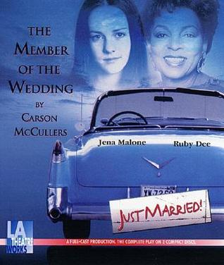 The Member of the Wedding: A Drama