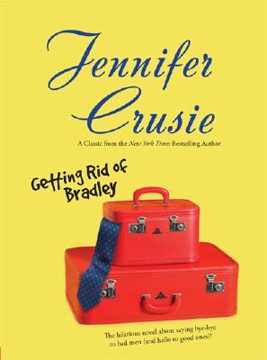 Getting Rid of Bradley by Jennifer Crusie