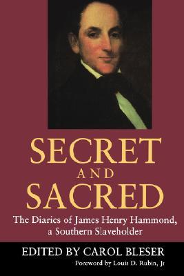 Secret and Sacred by James Henry Hammond