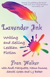 Lavender Ink - Writing and Selling Lesbian Fiction
