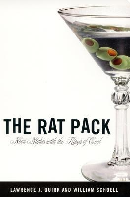 The Rat Pack by Lawrence J. Quirk