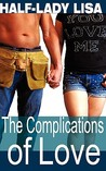 The Complications of Love