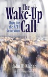 The Wake-Up Call: Hope for the 9/11 Generation