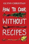 How to Cook Witho...