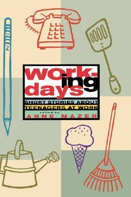 Working Days: Short Stories about Teenagers at Work