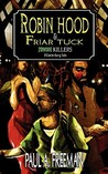 Robin Hood And Friar Tuck by Paul A. Freeman