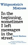 Wittgensteins Mistress by David Markson