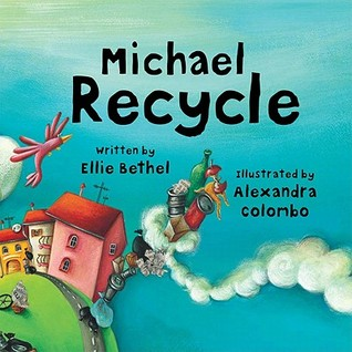 Michael Recycle by Ellie Bethel