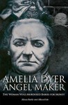 Amelia Dyer: Angel Maker
