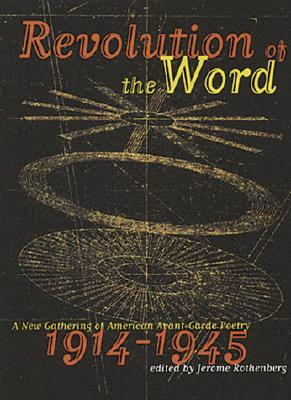 Revolution of the Word by Jerome Rothenberg