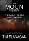 The Moon Stealers and the Queen of the Underworld (The Moon Stealers, #2)