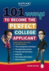 101 Ways to Become the Perfect College Applicant