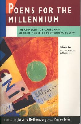 Poems for the Millennium by Jerome Rothenberg