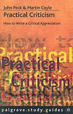 Practical Criticism by John Peck