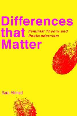 Differences That Matter by Sara Ahmed