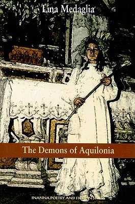The Demons of Aquilonia by Lina Medaglia