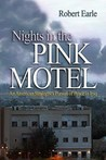 Nights in the Pink Motel: An American Strategist's Pursuit of Peace in Iraq