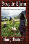 Despite Them: A Gregor MacGregor Adventure