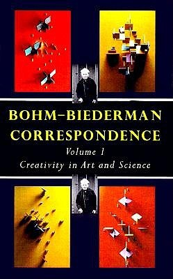 Bohm-Biederman Correspondence by David Bohm