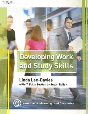 Developing Work and Study Skills by Linda Lee-Davies