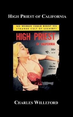 High Priest Of California by Charles Willeford
