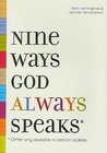 Nine Ways God Always Speaks: Offer Only Available in Certain States