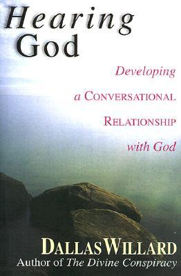 Hearing God by Dallas Willard