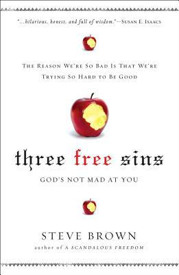 Three Free Sins by Steve Brown