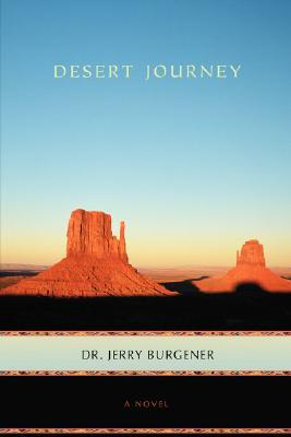Desert Journey by Jerry Burgener