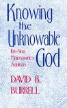 Knowing The Unknowable God: Theology