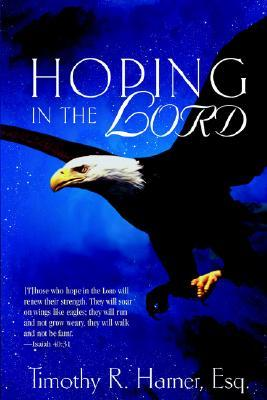 Hoping in the Lord  by  Timothy R. Harner