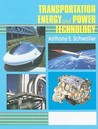 Transportation, Energy, and Power Technology