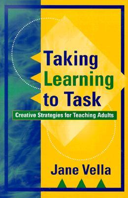 Taking Learning to Task by Jane Vella