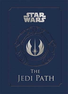 The Jedi Path by Daniel Wallace
