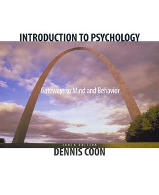 Introduction to Psychology: Gateways to Mind and Behavior (with Gateways to Psychology: Visual Guides and Technology Tools and InfoTrac)