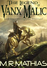 Through the Wildwood (The Legend of Vanx Malic #1)