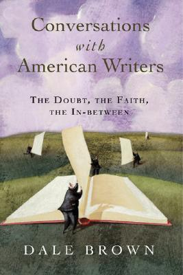 Conversations with American Writers by W. Dale Brown
