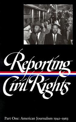 Reporting Civil Rights, Part One by Clayborne Carson