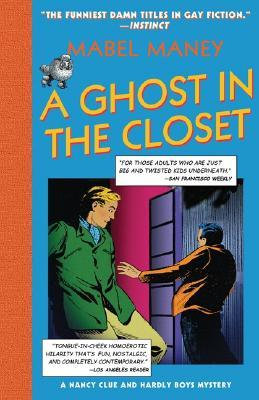 A Ghost in the Closet by Mabel Maney