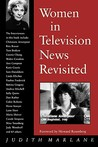 Women in Television News Revisited: Into the Twenty-First Century
