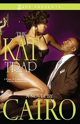 The Kat Trap by Cairo