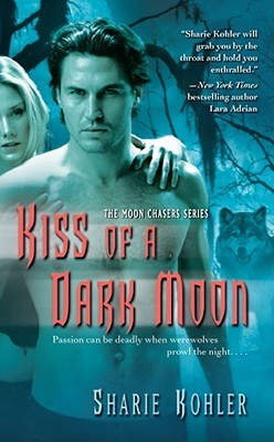 Kiss of a Dark Moon Moon Chasers 2