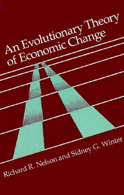 Download online An Evolutionary Theory of Economic Change by Richard R. Nelson, Sidney G. Winter DJVU