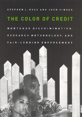 The Color of Credit by Stephen L. Ross