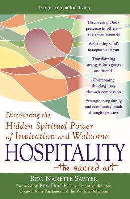 Hospitality-The Sacred Art by Nanette Sawyer