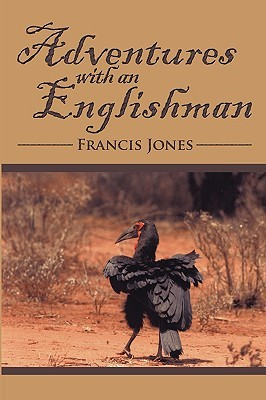 Adventures with an Englishman by Francis Jones