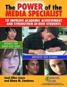The Power of the Media Specialist to Improve Academic Achievement and Strengthen At-Risk Students