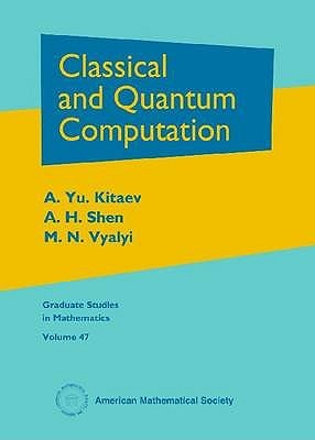 Classical and Quantum Computation by A.Yu. Kitaev