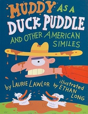 Download online Muddy as a Duck Puddle and Other American Similes PDF