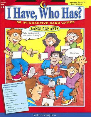 I Have, Who Has? Language Arts, Grades 5-6 by Trisha Callella-Jones